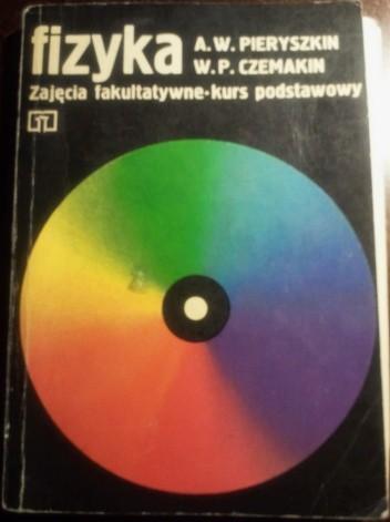 Okładka książki Fizyka: zajęcia fakultatywne - kurs podstawowy