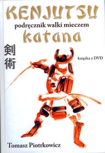 Okładka książki Kenjutsu. Podręcznik walki mieczem katana
