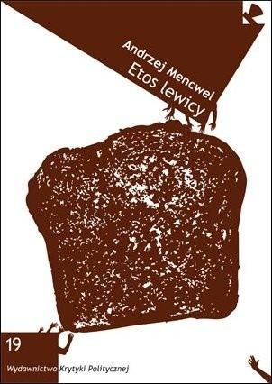 Okładka książki Etos lewicy. Esej o narodzinach kulturalizmu polskiego