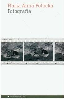 Okładka książki Fotografia. Ewolucja medium sztuki