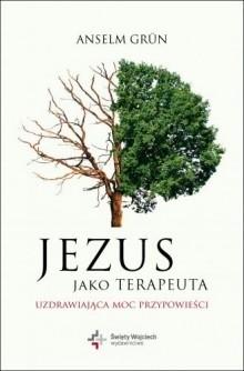 Okładka książki Jezus jako terapeuta.Uzdrawiająca moc przypowieści