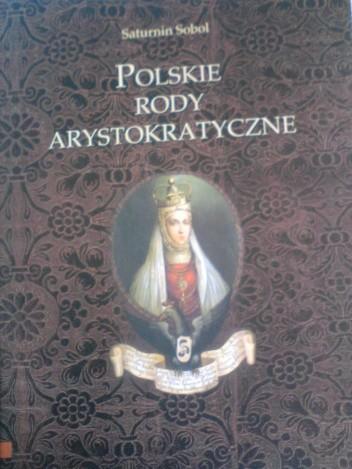 Okładka książki Polskie rody arystokratyczne