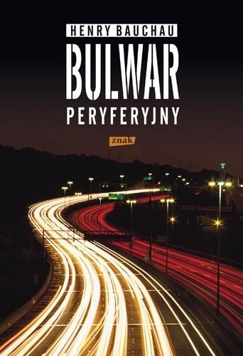 Okładka książki Bulwar peryferyjny