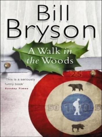 Okładka książki A Walk in the Woods