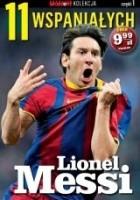 11 wspaniałych. Lionel Messi
