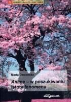 Anime - w poszukiwaniu istoty fenomenu