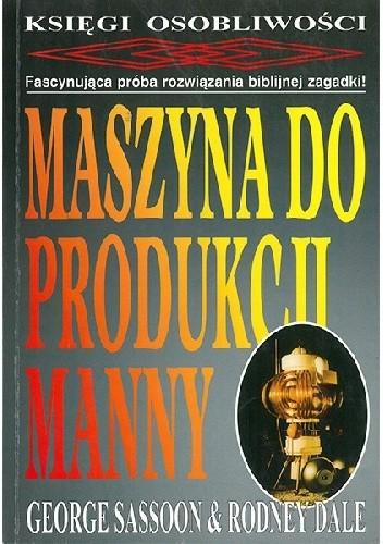 Okładka książki Maszyna do produkcji manny