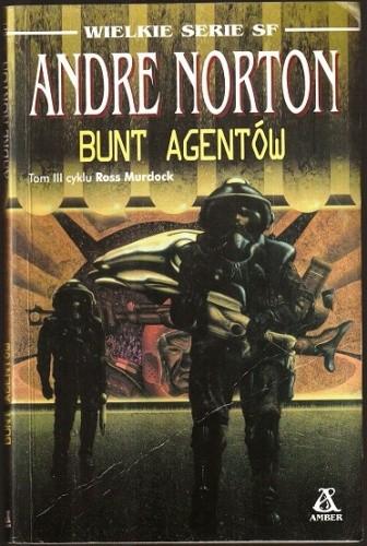 Okładka książki Bunt Agentów