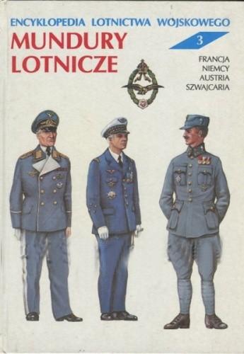 Okładka książki Encyklopedia Lotnictwa Wojskowego - Mundury Lotnicze. Tom 3