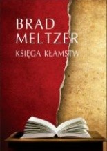 Księga Kłamstw - Brad Meltzer