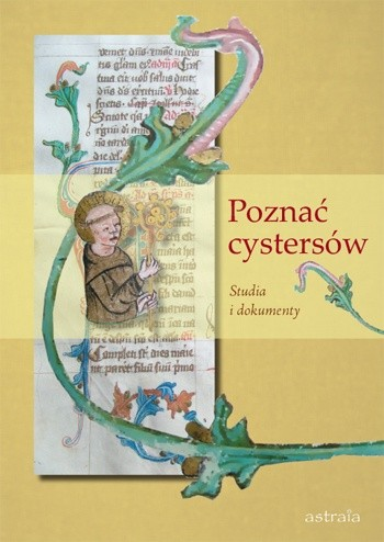 Okładka książki Poznać cystersów. Studia i dokumenty