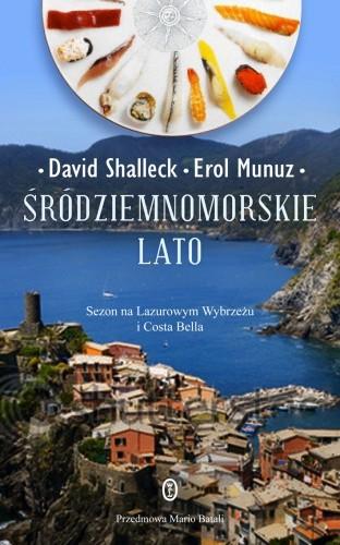 Okładka książki Śródziemnomorskie lato: Sezon na Lazurowym Wybrzeżu i Costa Bella