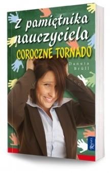 Okładka książki Z pamiętnika nauczyciela. Coroczne Tornado
