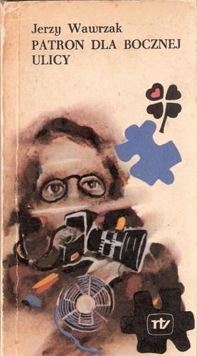 Okładka książki Patron dla bocznej ulicy