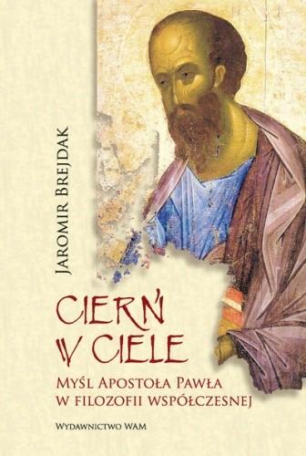 Okładka książki Cierń w ciele. Myśl Apostoła Pawła w filozofii współczesnej