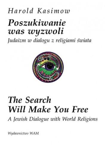 Okładka książki Poszukiwanie was wyzwoli. Judaizm w dialogu z religiami świata
