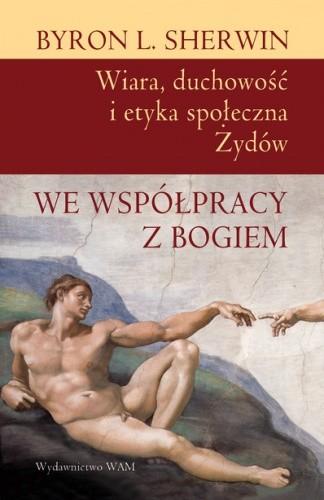 Okładka książki We współpracy z Bogiem. Wiara, duchowość i etyka społeczna Żydów