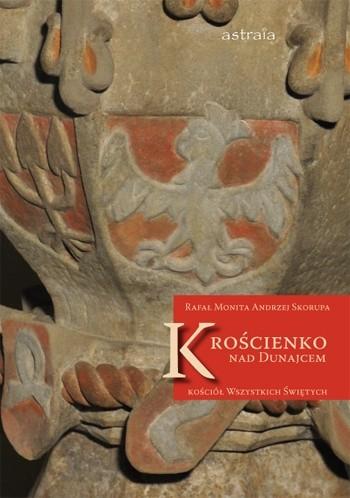 Okładka książki Krościenko nad Dunajcem. Kościół Wszystkich Świętych
