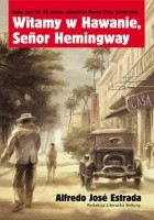 Witamy w Hawanie, Senor Hemingway