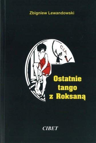 Okładka książki Ostatnie tango z Roksaną
