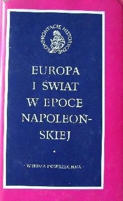Okładka książki Europa i świat w epoce napoleońskiej