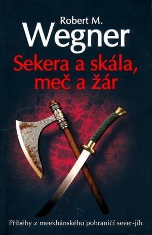 Okładka książki Sekera a skála, meč a žár