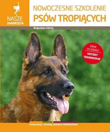 Okładka książki Nowoczesne szkolenie psów tropiących