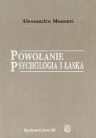 Powołanie, psychologia i łaska