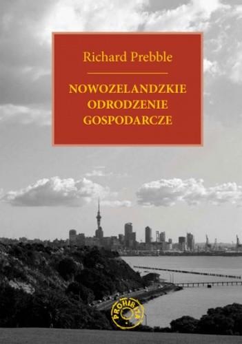 Okładka książki Nowozelandzkie odrodzenie gospodarcze
