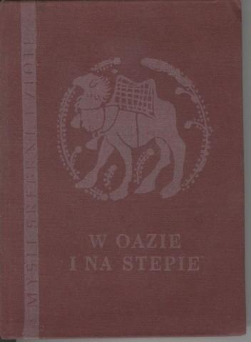 Okładka książki W oazie i na stepie