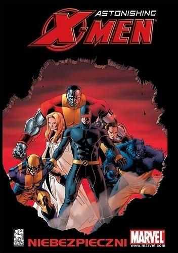 Okładka książki Astonishing X-Men: Niebezpieczni