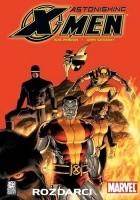 Astonishing X-Men: Rozdarci