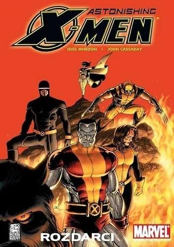 Okładka książki Astonishing X-Men: Rozdarci