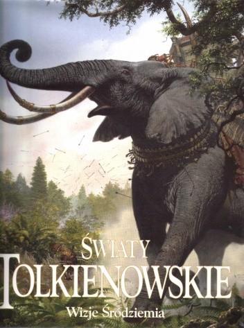 Okładka książki Światy Tolkienowskie. Wizje Śródziemia