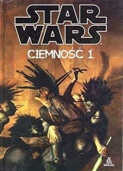 Okładka książki Star Wars Ciemność 1