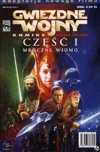 Okładka książki Gwiezdne wojny Komiks. Część I: Mroczne Widmo