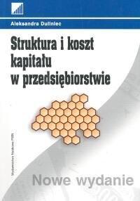 Okładka książki Struktura i koszt kapitału w przedsiębiorstwie