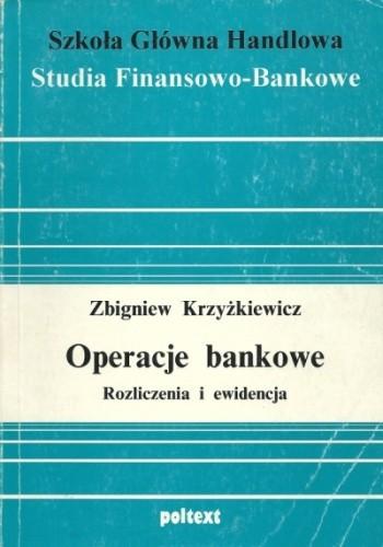 Okładka książki Operacje bankowe. Rozliczenia i ewidencja