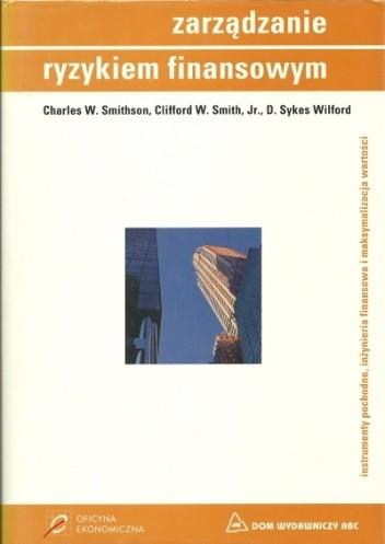 Okładka książki Zarządzanie ryzykiem finansowym