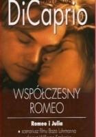 DiCaprio. Współczesny Romeo