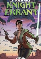 Star Wars: Knight Errant Volume 1 Aflame