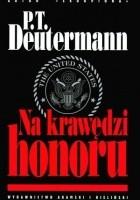 Na krawędzi honoru