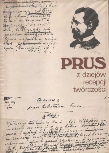 Okładka książki Prus. Z dziejów recepcji twórczości