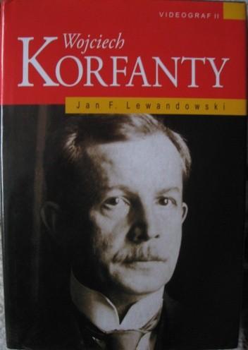 Okładka książki Wojciech Korfanty