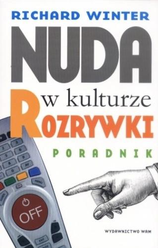 Okładka książki Nuda w kulturze rozrywki. Poradnik