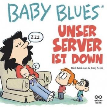 Okładka książki Baby Blues Band 13: Unser Server ist down!