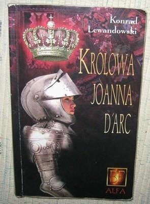 Okładka książki Królowa Joanna d'Arc