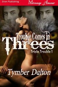 Okładka książki Trouble Comes in Threes