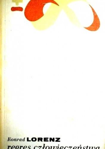 Okładka książki Regres człowieczeństwa