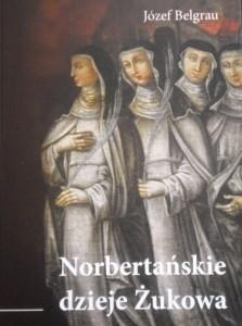 Okładka książki Norbertańskie dzieje Żukowa